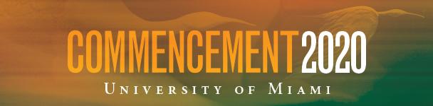 University of Miami Commencement 2020