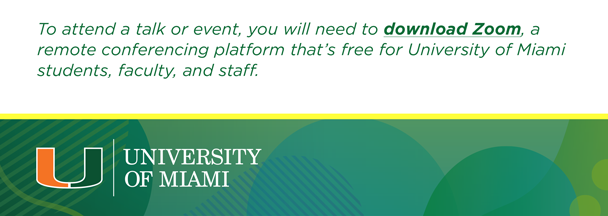 To attend a talk or event, you will need to download Zoom.