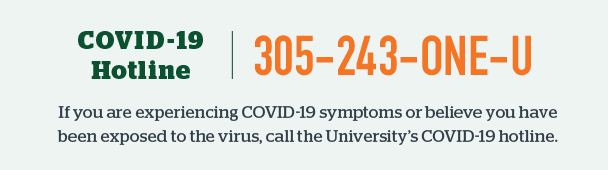 COVID-19 Hotline | 305-243-ONE-U