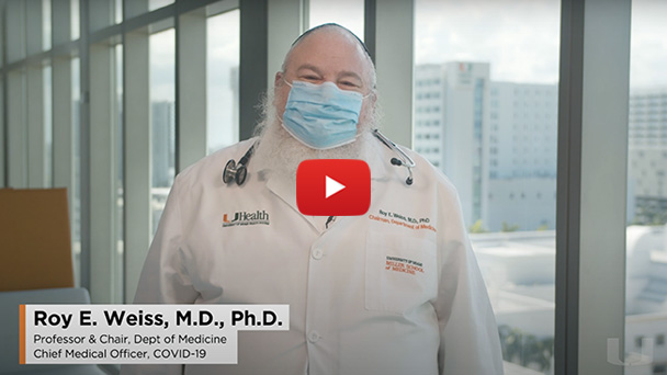 A message from Dr. Roy Weiss, chief medical officer for COVID-19